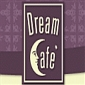 The Dream Cafe